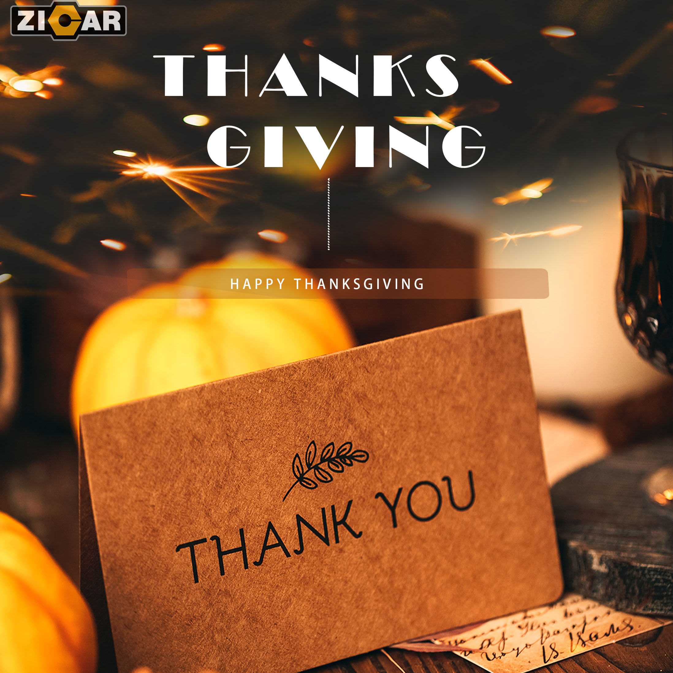 Zicar wish you a very happy and blessed Thanksgiving!